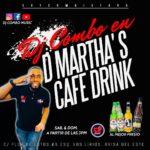 SAB. & DOM. DJ COMBO EN MARTHA CAFE DRINK, A PARTIR DE LAS 3PM. C/FLOR DE LOTOS. #6. BRISA DEL ESTE.